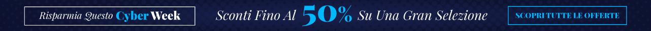 Risparmia Questo Cyber Week Sconti Fino Al 50% Su Una Gran Selezione Scopri Tutte Le Offerte