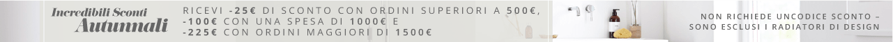 Incredibili Sconti Autunnali Ricevi -25€ di sconto con ordini superiori a 500€, -100€ con una spesa di 1000€ e -225€ con ordini maggiori di 1500€ Non Richiede Un Codice Sconto