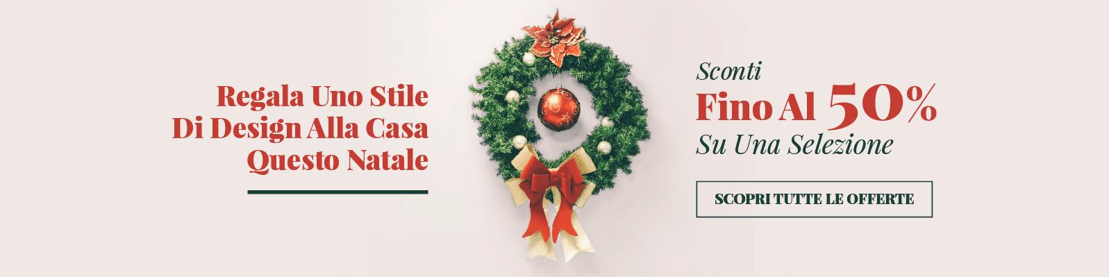 Regala Uno Stile Di Design Alla Casa Questo Natale Sconti Fino Al 50% Su Una Selezione Scopri Tutte Le Offerte