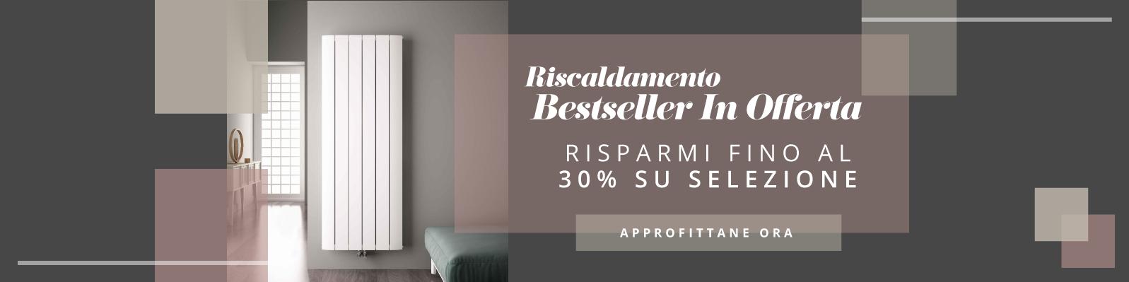 Riscaldamento Bestseller In Offerta Risparmi Fino Al 30% Su Selezione Approfittane Ora